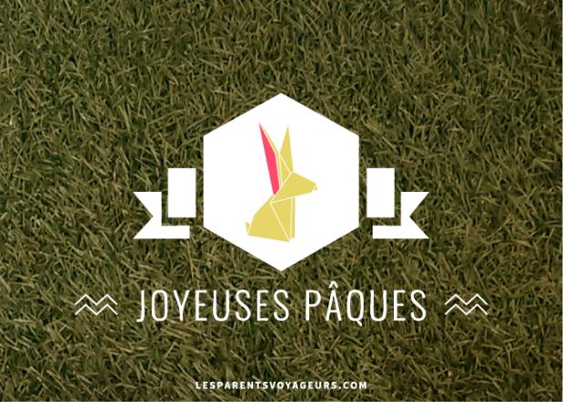les parents voyageurs vous souhaite de joyeuses fêtes de pâques
